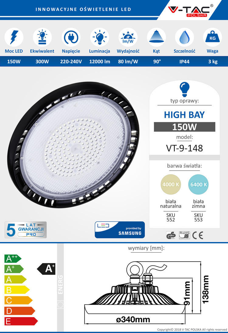 High Bay LED SAMSUNG VT-9-148 150W 12000 lm V-TAC POLSKA